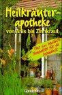 9783811216952: Heilkräuterapotheke - Von Anis bis Zinnkraut