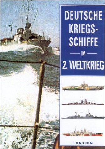 9783811217058: Deutsche Kriegsschiffe im 2. Weltkrieg