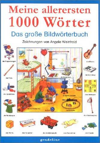 9783811218680: Meine allerersten 1000 Wörter: Das grosse Bildwörterbuch