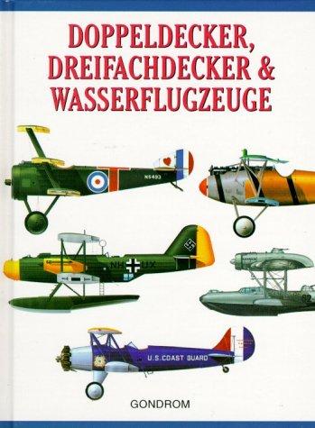 9783811218727: Doppeldecker, Dreifachdecker & Wasserflugzeuge