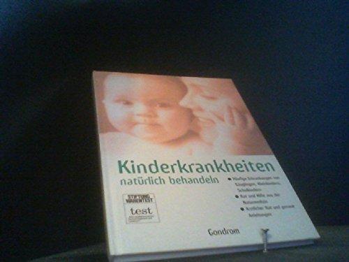 9783811219137: Kinderkrankheiten natürlich behandeln.