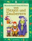 9783811219694: Wunderland- Geschichten von Hexen und Zauberern.