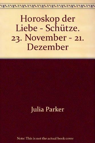 Horoskop der Liebe - Schütze. 23. November: Julia Parker