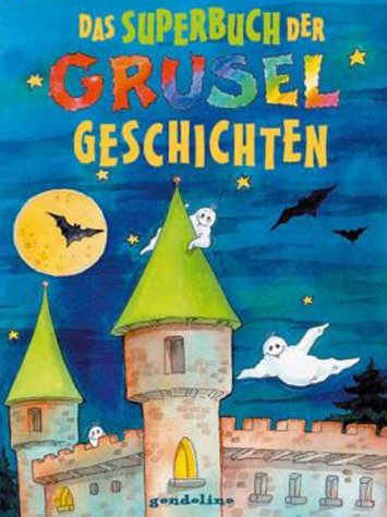 9783811220997: Das Superbuch der Gruselgeschichten. ( Ab 8 J.).