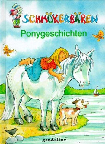 Schm?kerb?ren Ponygeschichten. ( Ab 8 J.).: n/a