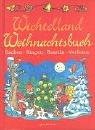 9783811222076: Wichtelland Weihnachtsbuch.