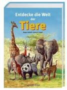 9783811222991: Entdecke die Welt der Tiere.