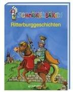 9783811223196: Schmökerbären Ritterburggeschichten.