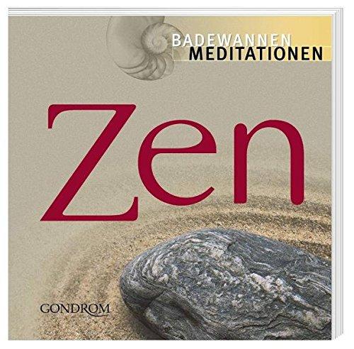 9783811223943: Zen. Badewannenmeditationen.