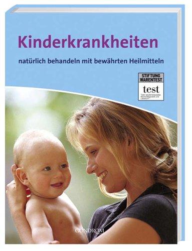 9783811225305: Kinderkrankheiten natürlich behandeln mit bewährten Heilmitteln