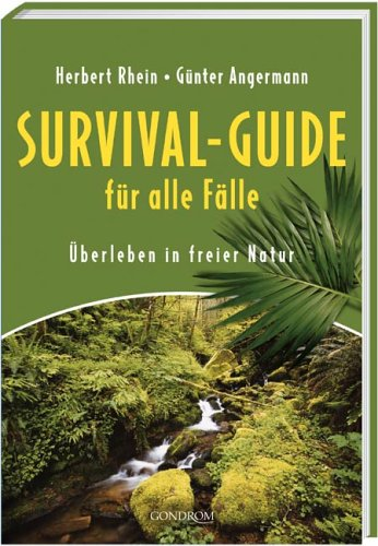 9783811226012: Survival-Guide für alle Fälle: Überleben in freier Natur