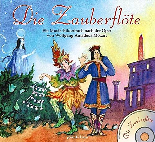 9783811226661: Die Zauberflöte: Ein Musik-Bilderbuch nach der Oper von Wolfgang Amadeus Mozart