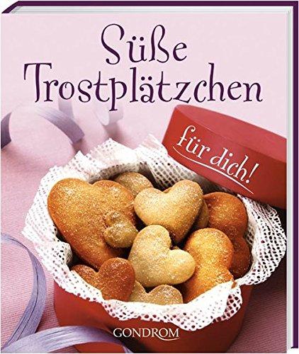9783811226715: Süße Trostpl+üñtzchen für dich!