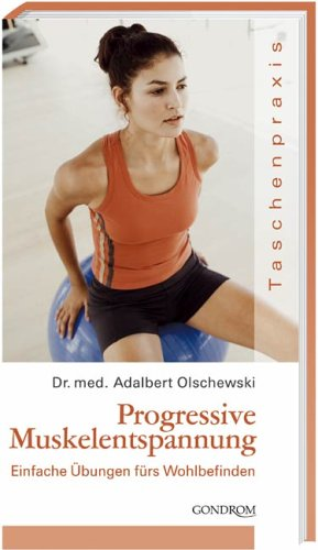9783811226876: Progressive Muskelentspannung: Einfach Übungen fürs Wohlbefinden