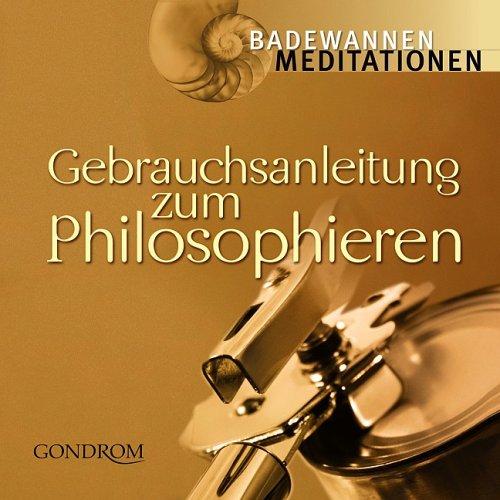 9783811227354: Gebrauchsanleitung zum Philosophieren