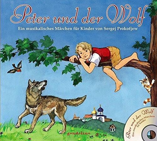 9783811229822: Peter und der Wolf + CD: Ein musikalisches Märchen für Kinder von Sergej Prokofjew