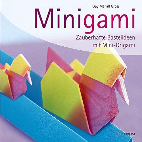 9783811230125: Minigami: Zauberhafte Bastelideen mit Mini-Origami