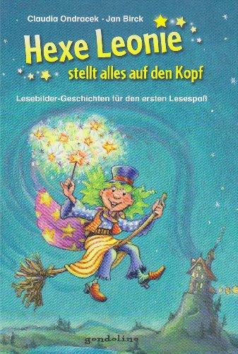 9783811232204: Hexe Leonie stellt alles auf den Kopf: Lesebilder-Geschichten für den ersten Lesespaß