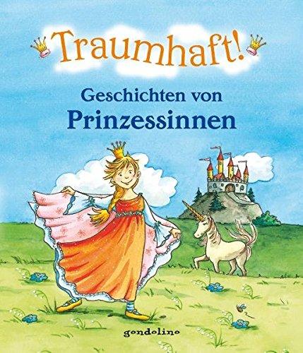9783811232211: Traumhaft!: Geschichten von Prinzessinnen