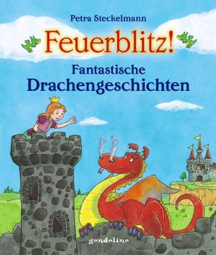 9783811232402: Feuerblitz! Fantastische Drachengeschichten