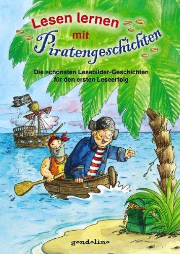 9783811232686: Lesen lernen mit Piratengeschichten: Die schönsten Lesebildergeschichten für den ersten Leseerfolg