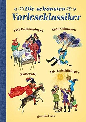 9783811233126: Die schönsten Vorleseklassiker: Till Eulenspiegel; Münchhausen; Rübezahl; Die Schildbürger