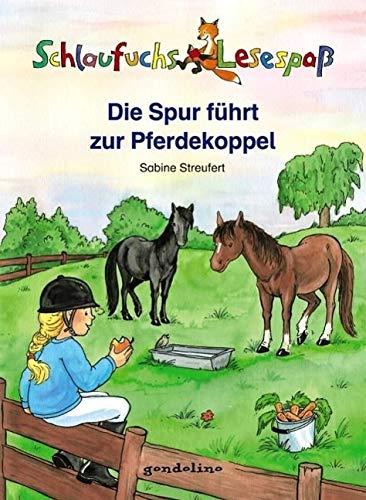 9783811233430: Schlaufuchs Lesespaß: Die Spur führt zur Pferdekoppel