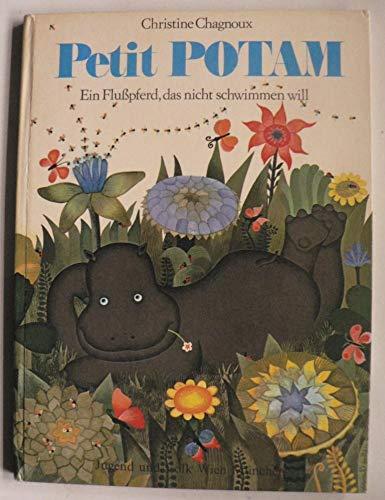9783811311534: Petit Potam. Ein Flußpferd, das nicht schwimmen will