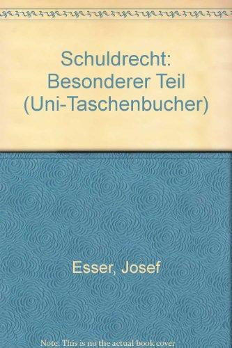 Schuldrecht, Besonderer Teil II. Die gesetzlichen Schuldverhältnisse.: Esser, Josef und
