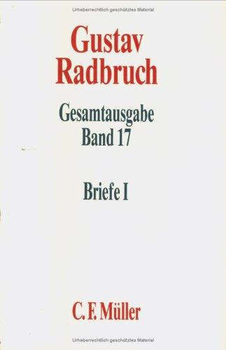 9783811406902: Briefe (Gesamtausgabe / Gustav Radbruch) (German Edition)