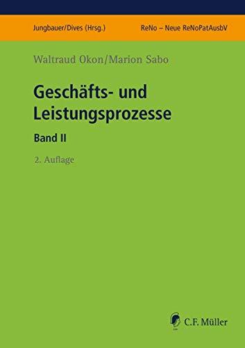 Geschäfts- und Leistungsprozesse II: Okon, Waltraud /