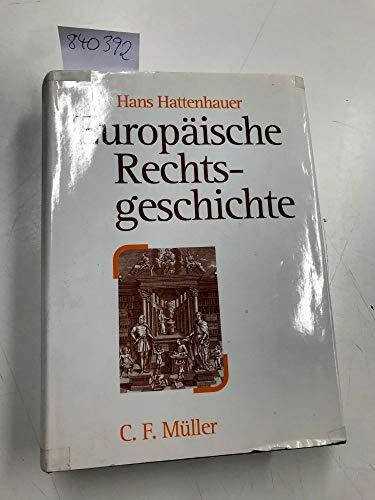 9783811409927: Europäische Rechtsgeschichte