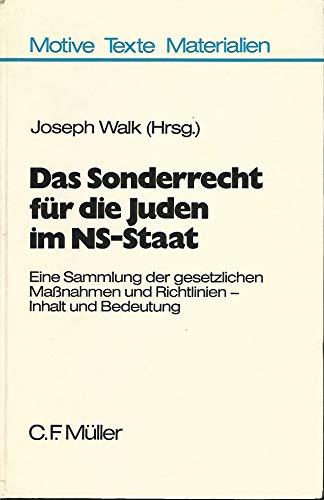 9783811410817: Das Sonderrecht fur die Juden im NS-Staat: Eine Sammlung der gesetzlichen Massnahmen und Richtlinien, Inhalt und Bedeutung (Motive, Texte, Materialien) (German Edition)
