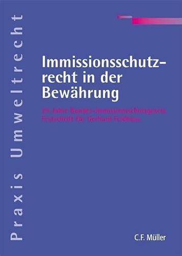 Immissionsschutzrecht in der Bewährung