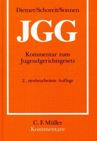 9783811414952: JGG. Kommentar zum Jugendgerichtsgesetz