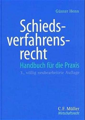 9783811420151: Schiedsverfahrensrecht: Handbuch für die Praxis (German Edition)