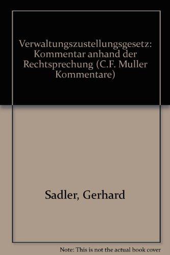 9783811425934: Verwaltungszustellungsgesetz: Kommentar anhand der Rechtsprechung (C.F. Müller Kommentare) (German Edition)