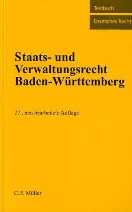 Staats- und Verwaltungsrecht Baden-Württemberg: Kreuter-Kirchhof, Charlotte, Kirchhof,