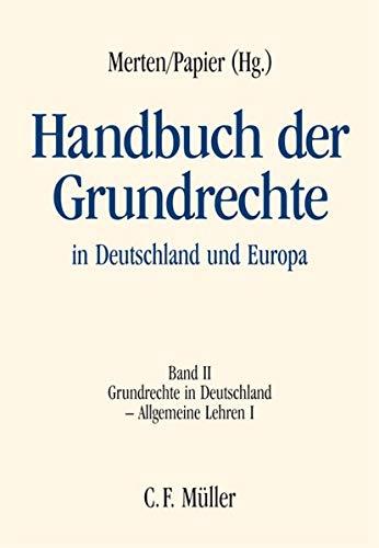 Handbuch der Grundrechte in Deutschland und Europa: Mnller Jur.Vlg.C.F.