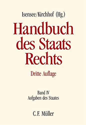 Handbuch des Staatsrechts der Bundesrepublik Deutschland Band IV: Josef Isensee