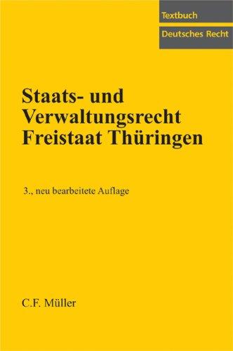 9783811435094: Staats- und Verwaltungsrecht Freistaat Thüringen: Mit Stichwortverzeichnis und alphabetischem Schnellregister