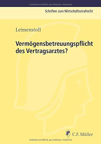 Vermögensbetreuungspflicht des Vertragsarztes?: Ulrich Leimenstoll