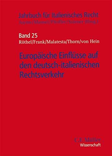 Europäische Einflüsse auf den deutsch-italienischen Rechtsverkehr: Erik Jayme
