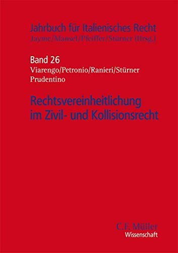 Rechtsvereinheitlichung im Zivil- und Kollisionsrecht: Erik Jayme
