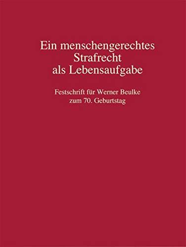 Ein menschengerechtes Strafrecht als Lebensaufgabe: Christian Fahl