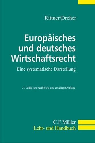 Wirtschaftsrecht: Fritz Rittner