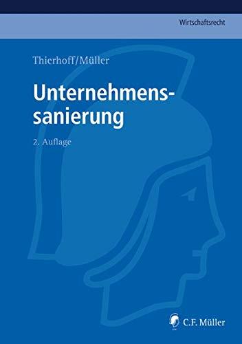 9783811441330: Unternehmenssanierung (C.F. M�ller Wirtschaftsrecht)