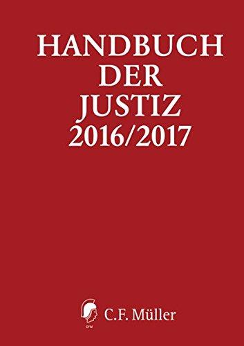 9783811441569: Handbuch der Justiz 2016/2017: Die Träger und Organe der rechtsprechenden Gewalt in der Bundesrepublik Deutschland