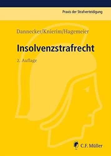 Insolvenzstrafrecht: Gerhard Dannecker