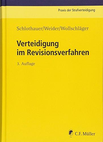 Verteidigung im Revisionsverfahren: Sebastian Wollschläger